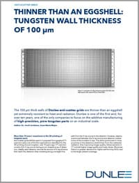 TUNGSTEN WALL THICKNESS OF 100 μm